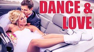 DANCE & LOVE