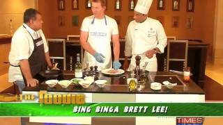 The Foodie - Bing Binga Brett Lee!- Part 1