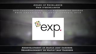 2013 CCE Awards - exp Services Inc.: Redevelopment of Maple Leaf Gardens