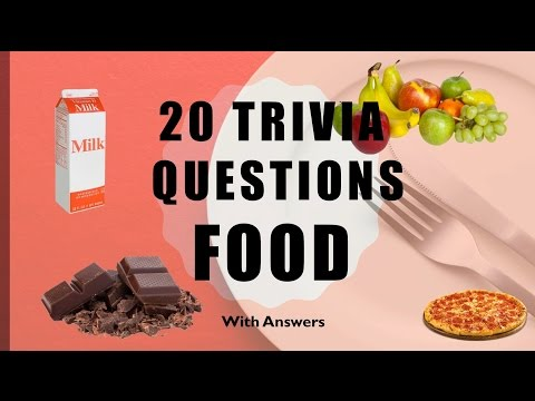 20 Trivia Questions (Food) No. 1