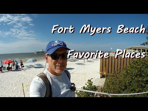 Favorite Places At Fort Myers Beach