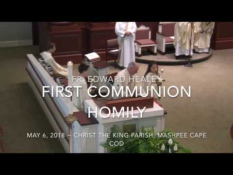 First Holy Communion Homily and Receiving Communion