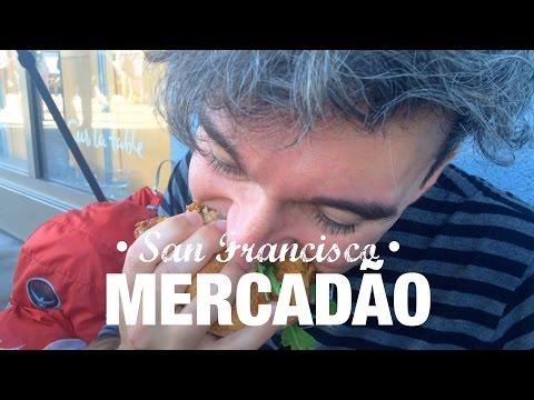 ENCHEMOS O BANDULHO NO FERRY BUILDING | O MERCADÃO DE SAN FRANCISCO | ALI SAN FRANCISCO