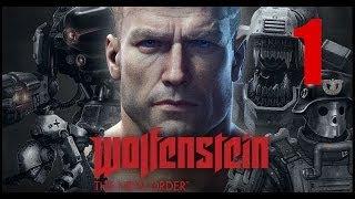 Прохождение Wolfenstein:New Order-Часть 1:Железные собаки