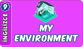 My Environment  9. Sınıf İngilizce