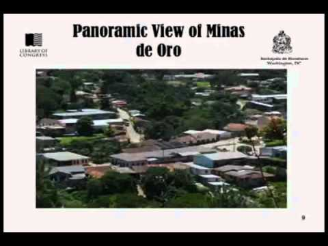 The Story of the Town of Minas de Oro in Honduras parte 1 Videos De Viajes