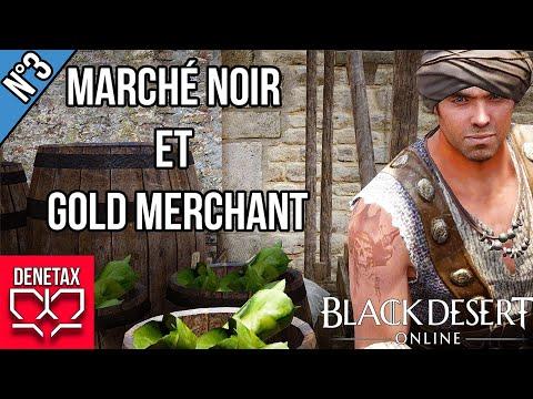 Tuto#3 : Un commerce efficace avec le marché noir et le gold merchant - [Black Desert]
