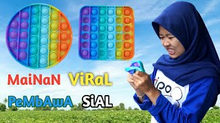 POP IT MAINAN VIRAL PEMBAWA SIAL