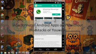 Video How to install Android Apps on PC without Bluestacks or Youwave download MP3, 3GP, MP4, WEBM, AVI, FLV Juni 2017