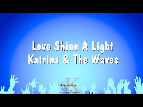 Love Shine A Light - Katrina & The Waves (Karaoke Version)