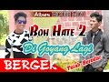 BERGEK - BOH HATE 2 Music Trailer HD Video Quality 2016