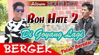 BERGEK - BOH HATE 2 Music Trailer HD Video Quality 2016