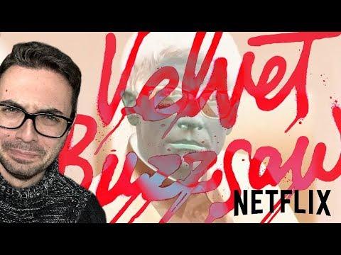 VELVET BUZZSAW - Uno dei Peggiori Film su Netflix | Recensione INFURIATA