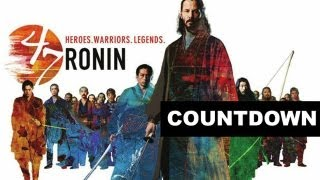 47 ronin with keanu reeves in 2013 countdown beyond the trailer