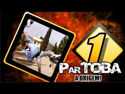 ParTOBA 1 -  A Origem Do ParTOBA - FULL HD