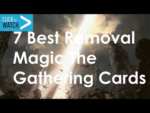 7 Best Removal Magic the Gathering Cards