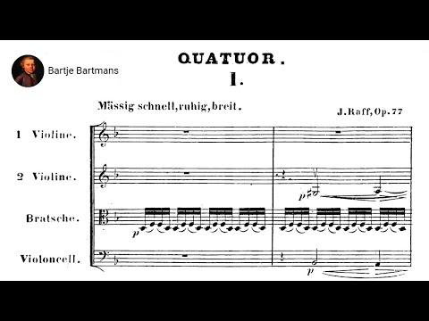 Joachim Raff - String Quartet No. 1, Op. 77 (1855)