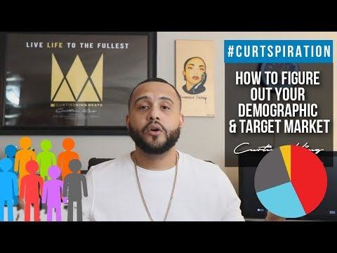 Rappers & Producers - How To Figure Out Your Demographic & Target Market #Curtspiration