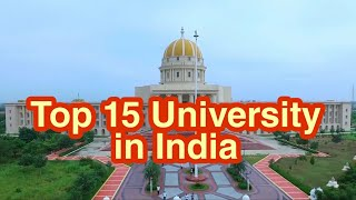 Top 15 University in India 2019 || Best University in India  || NIRF RANKING || The bachelors !!