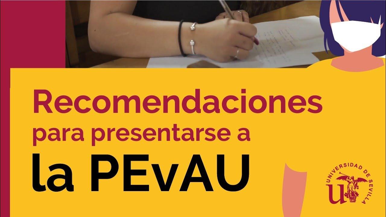 ¡Pasa la PEvAU con seguridad! Recomendaciones #PEVAU2020 en la Universidad de Sevilla