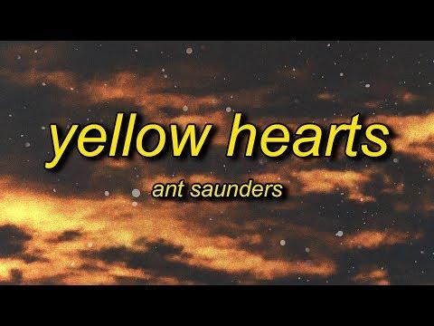 ant-saunders---yellow-hearts-(lyrics)