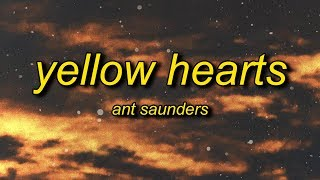 Download lagu Ant Saunders - Yellow Hearts (Lyrics)