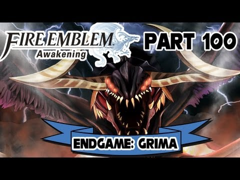 Fire Emblem: Awakening - Part 100:  Endgame Grima GRAND FINA