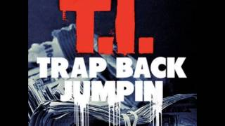 T.I. - Trap Back Jumpin Instrumental + Free mp3 download!