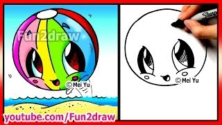How to Draw Easy Things - Kawaii Summer - Beach Ball - Fun2draw Cartoon Art Lessons