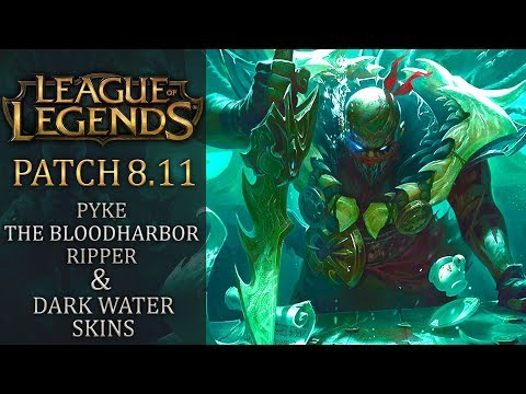League of Legends patch 8.11 - Pyke, the Bloodharbor Ripper