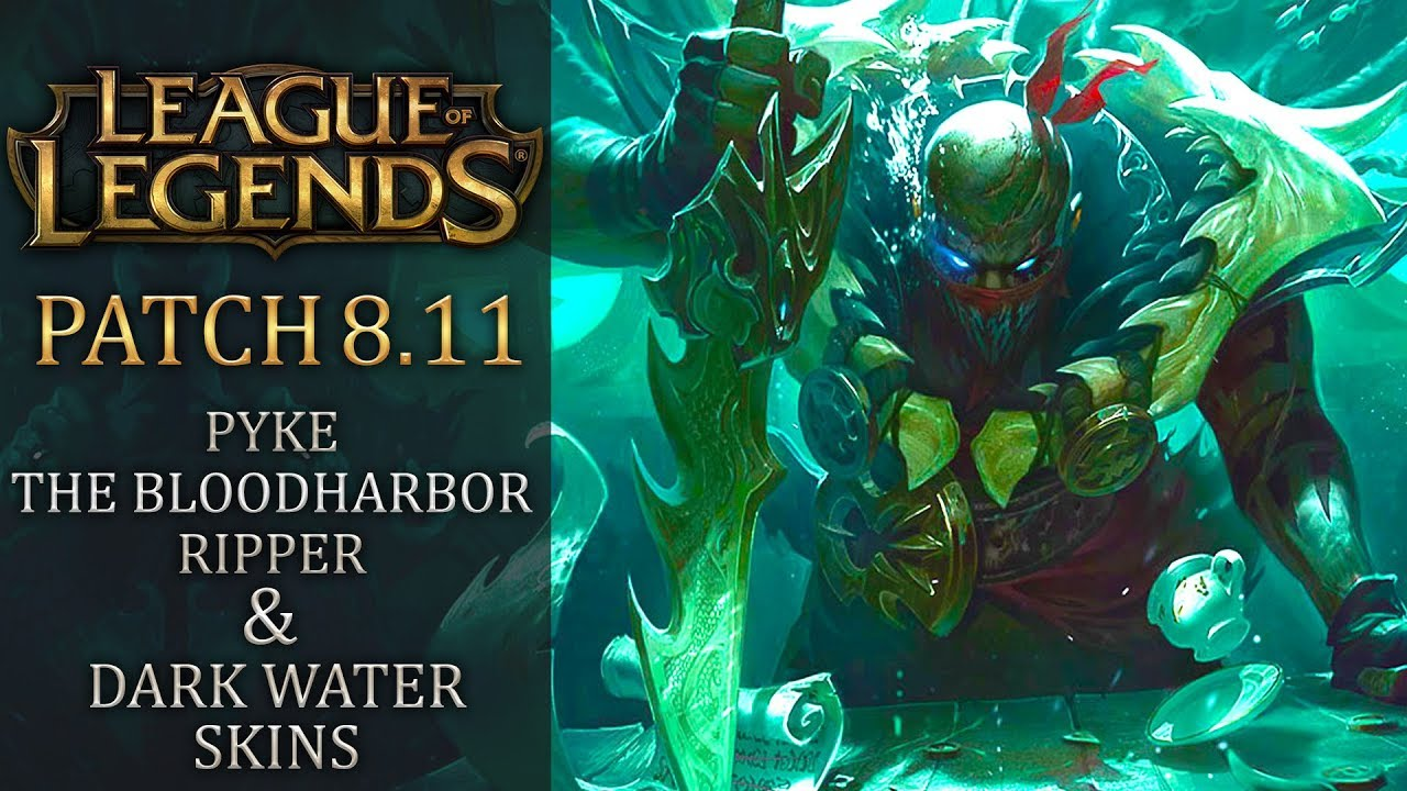 League of Legends patch 8 11 - Pyke, the Bloodharbor Ripper