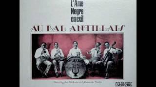 Orchestre Antillais, Alexandre Stellio - ah! gade chabine la