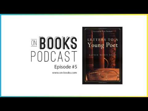 Letters to a Young Poet Book Audiobook & Review ON BOOKS