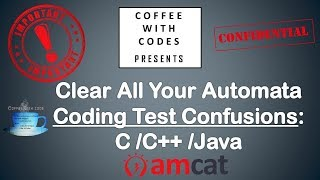 AMCAT | Clear All Your Automata Coding Test Confusions: C /C++ /Java