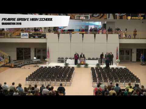 Prairie Grove High School 2016 Graduation