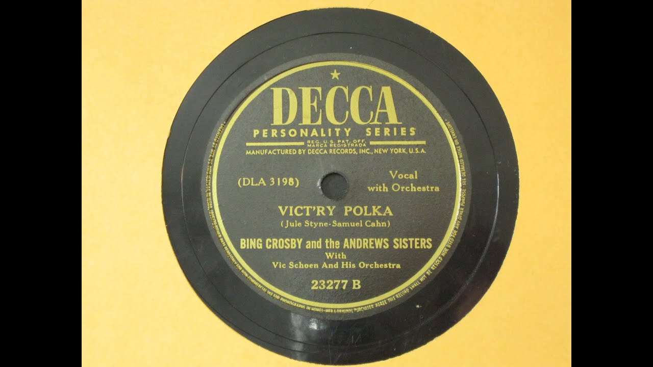 vict ry polka bing crosby and the andrews sisters with vic schoen decca records 23277