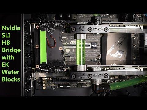 How to Use Nvidia SLI HB Bridge with EK Water Blocks