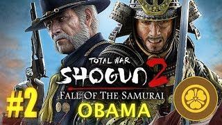 Fall of the Samurai - Shogun 2 -  Clan Obama #2