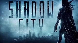 Shadow City Trailer