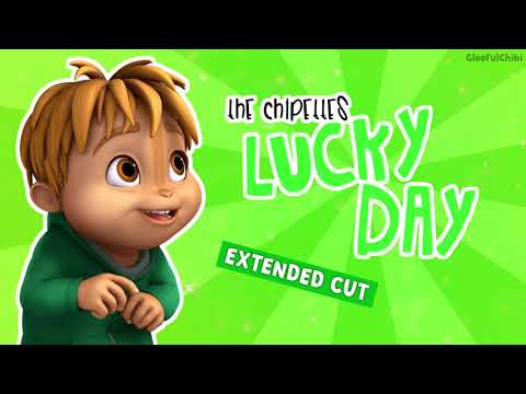 The Chipettes - Lucky Day (extended version)