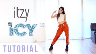 "ITZY - ""ICY"" Dance Tutorial (Mirrored & Explanation) 