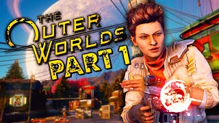 "The Outer Worlds Gameplay Walkthrough Part 1 - ""The Adventure Begins"" (Let's Play)"