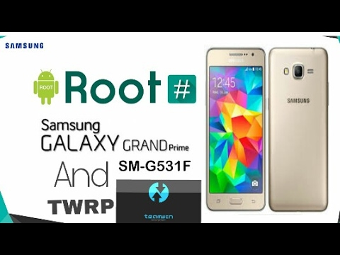 How to root sm-g531f and install twrp | Samsung Galaxy Grand Prime