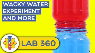 Wacky Water Science Experiment | Amazing Science Experiments You Can Do At Home | Lab 360