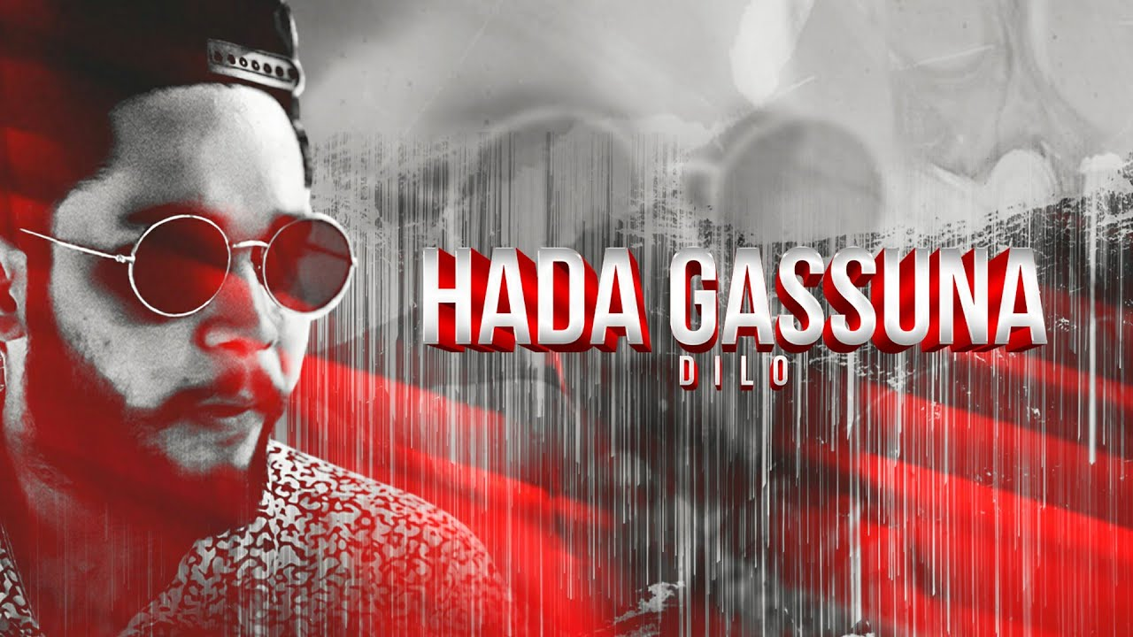 Download Dilo - Hada Gassuna (Official Music Video)