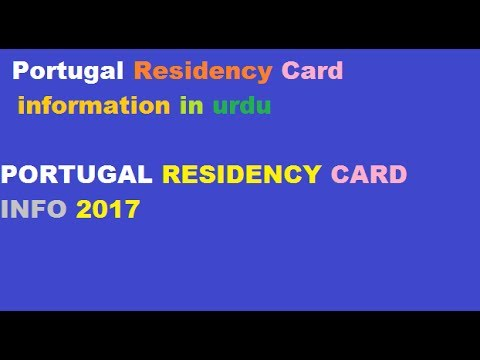 PORTUGAL RESIDENCY CARD INFORMATION IN URDU # PORTUGAL RESIDENCY CARD INFO 2017