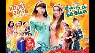 Chuyện Cũ Bỏ Qua Parody | BB Trần, Hải Triều, Nam Thư