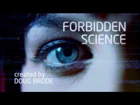"""Forbidden Science"" - New TV Series"