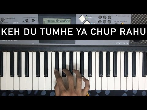 Keh Du Tumhe Ya Chup Rahu (Deewar) | Learn To Play On Piano