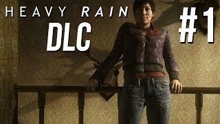 Heavy Rain Chronicles The Taxidermist DLC Walkthrough Part 1